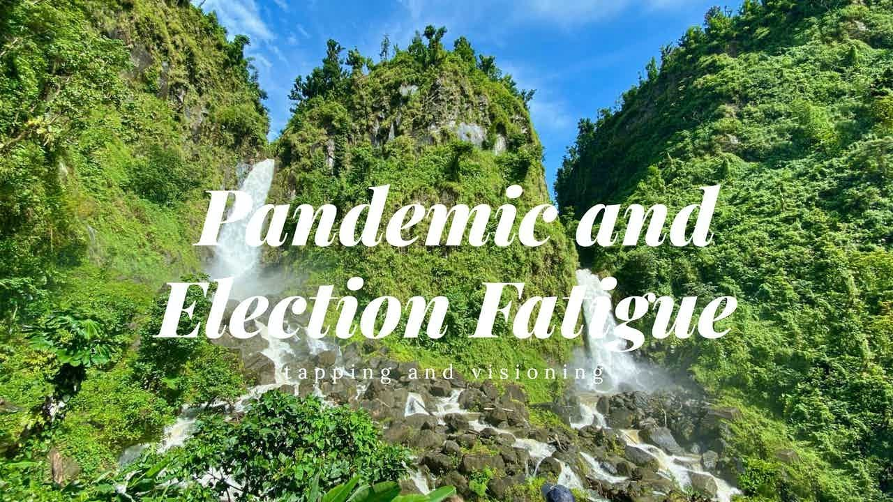 Pandemic and election fatigue