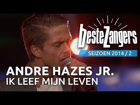 André Hazes Jr Ik Leef Mijn Eigen Leven Beste Zangers 2014