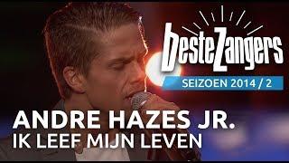 André Hazes Jr.   Ik Leef Mijn Eigen Leven | Beste Zangers 2014