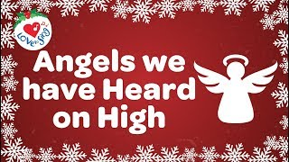 Angels We Have Heard On High With Lyrics Christmas Song And Carol