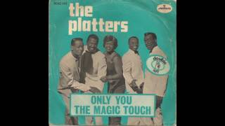 (You've Got) The Magic Touch - The Platters (1956)