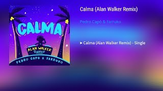 Pedro Capó, Farruko   Calma (Alan Walker Remix)