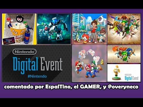 [E3 2015] Nintendo Digital Event - Comentado por EspalTino, el GAMER, y @overyneco
