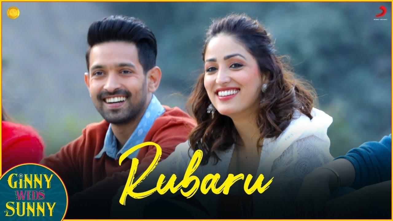 Rubaru-Ginny Weds Sunny Full Song Lyri | Yami – Vikrant | Jaan Nissar Lone | Kamal Khan | Peer Zahoor