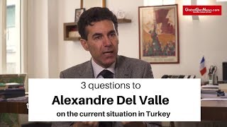 Questions to Alexandre del Valle on the current situation in Turkey  (GlobalGeoNews)