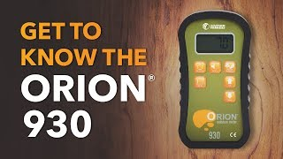 Orion 930: Get to Know the Orion Moisture Meter