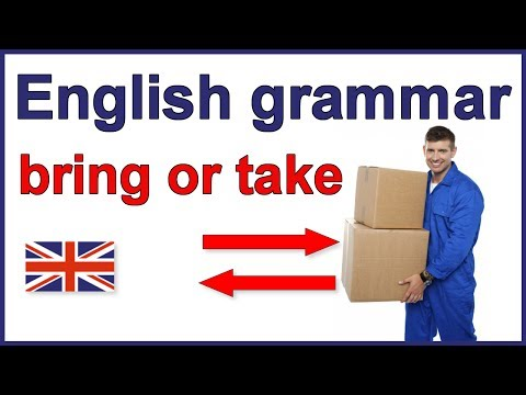 The difference between bring and take | English grammar