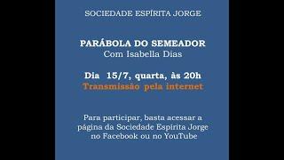 Parábola do Semeador – Isabella Dias – 15/07/2020