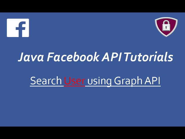 Facebook API Tutorials in Java # 14 | Search User using Graph API
