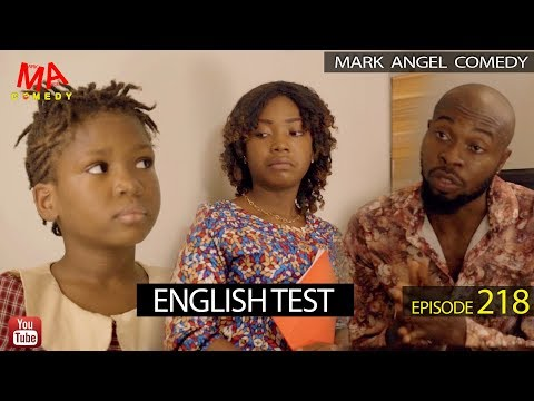 ENGLISH TEST (Mark Angel Comedy) (Episode 218)