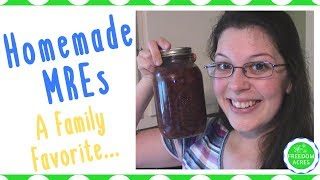 Homemade MREs for Emergencies ~ Canning Meals in a Jar