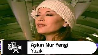 Aşkın Nur Yengi - Yazık