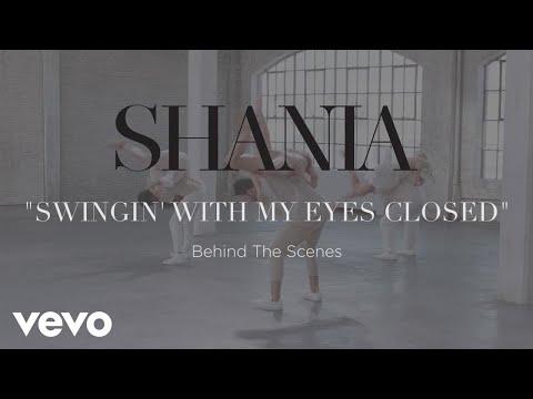Shania Twain – Swingin' With My Eyes Closed (Behind The Scenes)