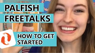 PALFISH FREETALKS: HOW TO GET STARTED (Tutorial, part 1)