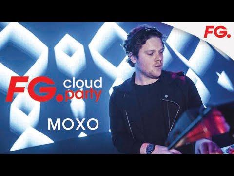 MOXO | FG CLOUD PARTY | LIVE DJ MIX | RADIO FG