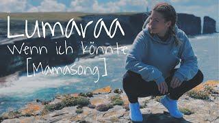 Lumaraa   Wenn Ich Könnte [Mamasong] ( Prod. By Marziano Muzik )