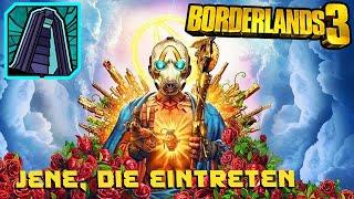 Borderlands 3 - Trophäe Jene, die eintreten