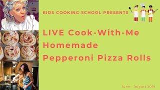 LIVE Kids Cooking Class: Homemade Pizza Rolls
