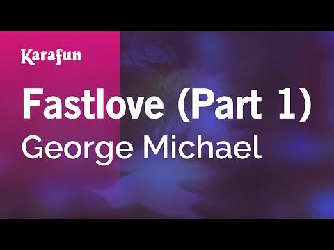Karaoke Fastlove (Part 1) - George Michael *