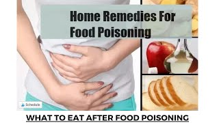 home remedy for food poisoning | What to Eat After Food Poisoning