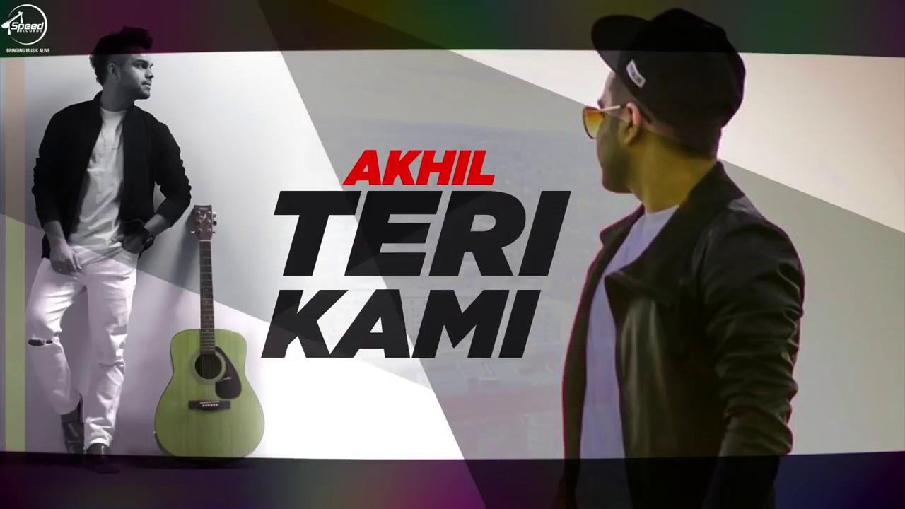 Teri Kami Lyrics  in Hindi| Akhil | Latest Punjabi Song - Gunjan Lyrics, Teri Kami Lyrics  in Hindi