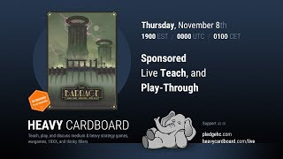 Barrage 4p Play-through, Teaching, & Roundtable discussion by Heavy Cardboard (reupload)