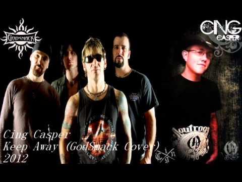Keep Away (GodSmack Cover By Cing Casper)