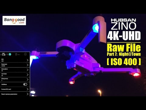HUBSAN ZINO H117s 4K UHD drone -Part 7: 4K ISO 400 raw video at night above town