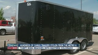 Hundreds of cargo trailers stolen from the metro area