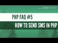 PHP FAQ -  HOW TO SEND SMS IN PHP