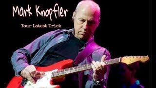 Your Latest Trick - Mark Knopfler (Dire Straits) Subtitulado - Gustavo Z