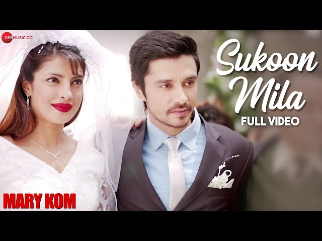 Sukoon Mila Full Video | Mary Kom | Priyanka Chopra & Darshan Gandas | Arijit Singh