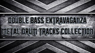 Double Bass Extravaganza Metal Drum Tracks Collection (HQ,HD)