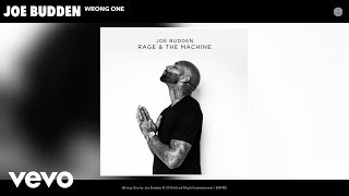 Joe Budden - Wrong One (Audio)