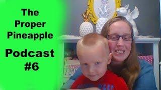The Proper Pineapple Crochet Podcast #6