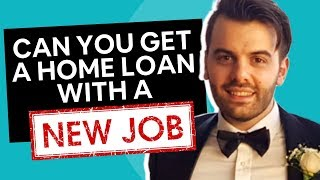 Getting a Mortgage With a New Job