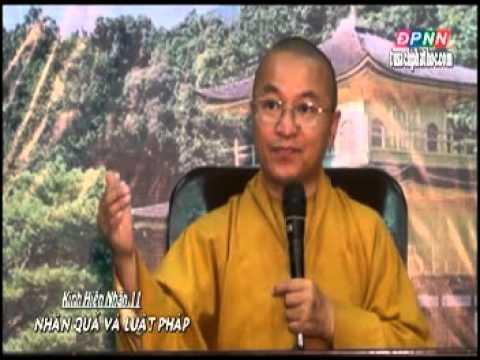 Kinh Hiền Nhân 11: Nhân quả và luật pháp (19/08/2012)