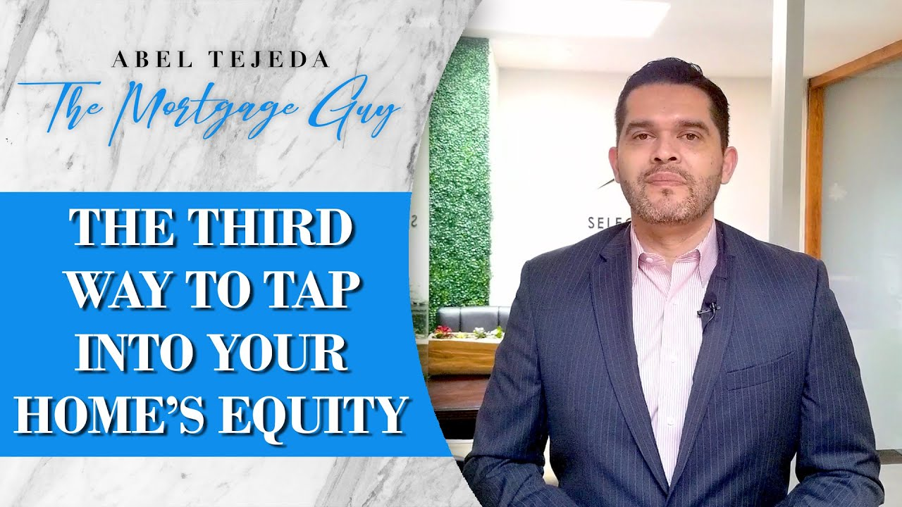 Tapping Into Your Home's Equity, Part 3