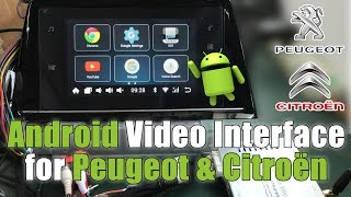 Android Video Interface For Peugeot / Citroen