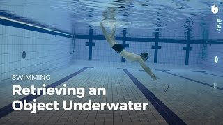 Diving Underwater to Pick Up an Object | Fear of Water