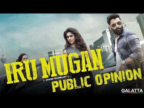Iru-Mugan-Public-Opinion-Vikram-Nayantara-Nithya-Menen-Galatta-Exclusive