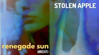Listen - Stolen Apple - Renegade Sun