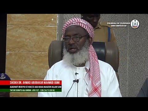Alqunut Maganin Azzaluman Shugabanni Dr Ahmad Gumi