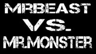 MrBeast Vs. MrMonster (Surviving 24 Hours In Nature)(Read Description)