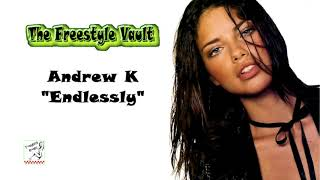 "Andrew K ""Endlessly"" Freestyle Music"
