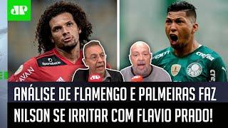 """""""Sabe no que o Palmeiras tá melhor que o Flamengo?"""" Flavio polemiza e irrita Nilson Cesar"""