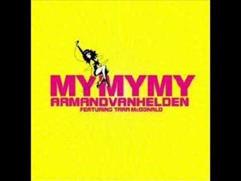 Armand Van Helden - My My My (Stonebridge Remix)