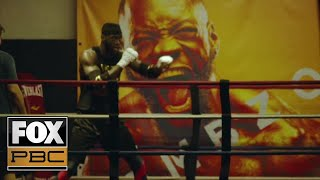 Deontay Wilder vs Luis Ortiz 2 | FIGHT CAMP Ep. 4 | PBC ON FOX