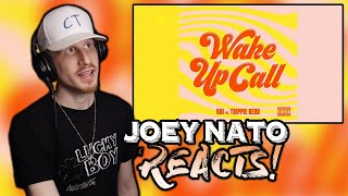 Joey Nato Reacts to KSI - Wake Up Call (feat. Trippie Redd)