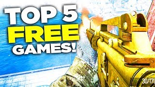 5 MORE Free FPS Games 2017 - 2018! (TOP 5)